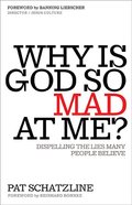 Why is God So Mad At Me? Paperback
