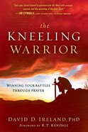 The Kneeling Warrior eBook