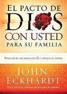 El Pacto De Dios Para Su Familia (God's Covenant With You For Your Family) Paperback
