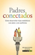 Padres Conectados (Plugged In Parenting)