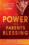 The Power of a Parent's Blessing Paperback
