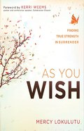 As You Wish Paperback