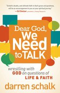 Dear God, We Need to Talk Paperback