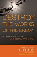 Destroy the Works of the Enemy Paperback