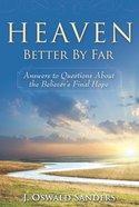 Heaven: Better By Far Paperback