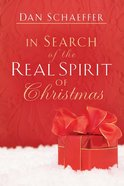 In Search of the Real Spirit of Christmas Paperback