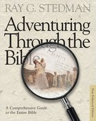 Adventuring Through the Bible (New Enhanced Edition)
