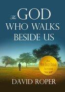 The God Who Walks Beside Us Paperback