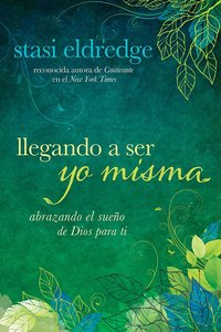 Iiegando a Ser Yo Misma (Becoming Myself)