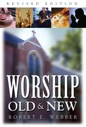 Worship Old & New Paperback