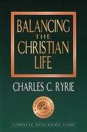 Balancing the Christian Life Paperback