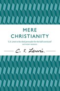 Mere Christianity (50th Anniversary Edition) eBook