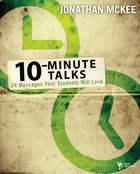 10 Minute Talks