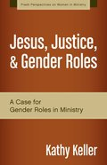 Fpwim: Jesus, Justice, And Gender Roles