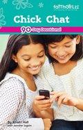 Chick Chat (Faithgirlz! Series) eBook