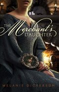 Merchants Daughter, The