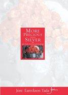 More Precious Than Silver eBook