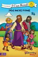Jesus and His Friends (My First I Can Read/beginners Bible Series) eBook