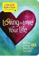 Loving the Love of Your Life eBook