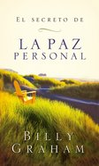 El Secreto De La Paz Personal (Spa) (The Key To Personal Peace) eBook