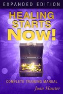 Healing Starts Now! Expanded Edition eBook