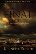 The Final Conflict (#05 in Tears Of Heaven Series) eBook