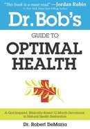 Dr. Bob's Guide to Optimal Health eBook