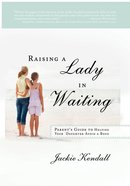 Raising a Lady in Waiting eBook