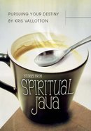Pursuing Your Destiny: Stories From Spiritual Java eBook