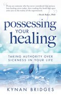 Possessing Your Healing eBook