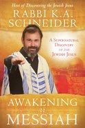 Awakening to Messiah eBook