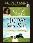 The 40 Day Soul Fast (Leader's Guide) eBook