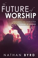 The Future of Worship eBook