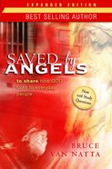 Saved By Angels (Expanded Edition) eBook