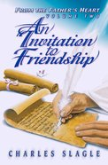 Invitation to Friendship (#02 in From The Father's Heart Series) eBook