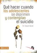 Qu Hacer Cuando Los Adolescentes Se Deprimen Y Contemplan El Suicidio (Wdidw Series) eBook