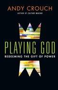Playing God Hardback