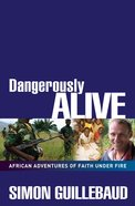 Dangerously Alive eBook