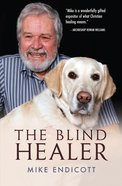 The Blind Healer eBook