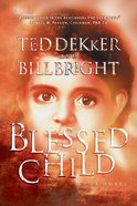 Blessed Child (#01 in Caleb Book Series) eBook