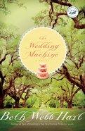 The Wedding Machine eBook