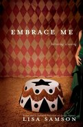 Embrace Me eBook