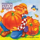 The Pumpkin Patch Parable eBook