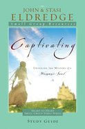 Captivating: Heart to Heart (Study Guide) eBook