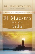 El Maestro De La Vida (Spa) (The Master Of Life) eBook
