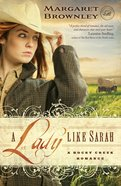 A Lady Like Sarah (A Rocky Creek Romance Series) eBook