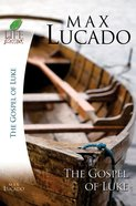 Luke (Life Lessons With Max Lucado Series) eBook