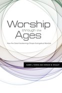 Worship Through the Ages eBook