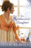 The Apothecary's Daughter eBook