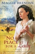 Heart Of The West #1: No Place For A Lady